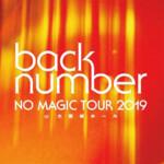 back number NO MAGIC TOUR 2019 at 大阪城ホール DVD