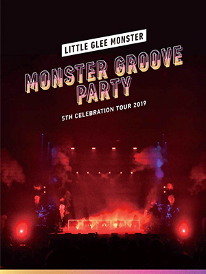 Little Glee Monster 5th Celebration Tour 2019 〜MONSTER GROOVE PARTY Blu-ray